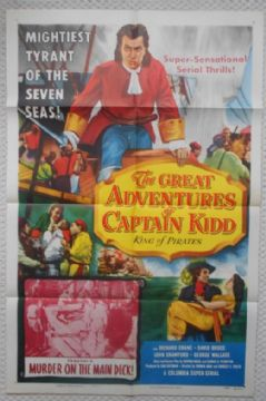 Great Adventures of Captain Kidd, Original Movie Poster, Chapter 6, Serial, '53